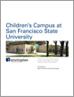 Children's Campus at San Francisco State University Case Study